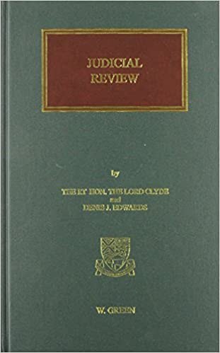 Clyde & Edwards on Judicial Review (2nd edition), co-edited by Denis Edwards and Stephen Thomson